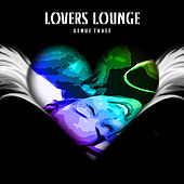 Lovers Lounge Venue 3 by Various Artists