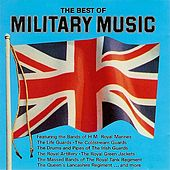 The Best of Military Music by Various Artists