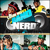 Band Nerdz by Loud Noyz