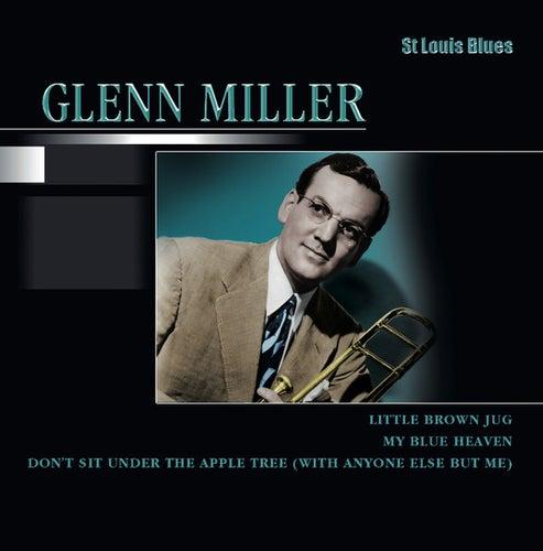 St Louis Blues by Glenn Miller