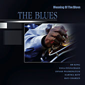 Meaning Of The Blues by Various Artists