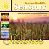 Medwyn Goodalls SUMMER by Medwyn Goodall
