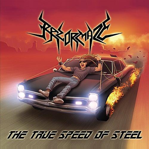 The True Speed Of Steel by Razormaze