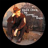 New Cypress Grove Boogie by Hans Chew