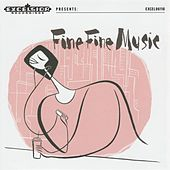 Fine Fine Music by Various Artists