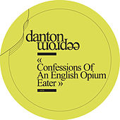 Confessions Of An English Opium Eater by Danton Eeprom
