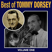Best Of Tommy Dorsey Vol 1 by Tommy Dorsey