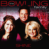Shine by The Bowling Family