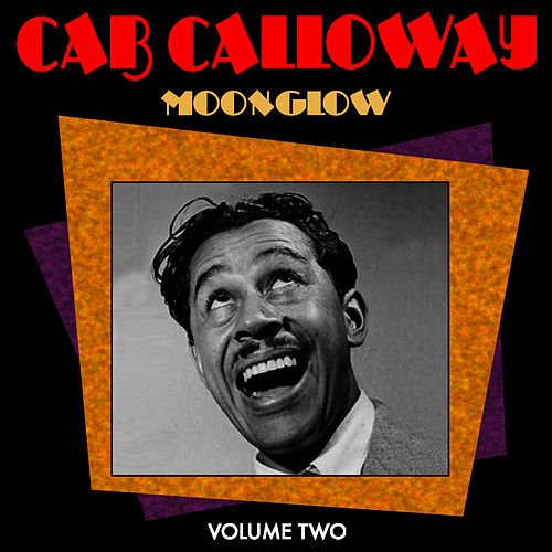 Moonglow Vol 2 by Cab Calloway