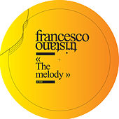 The Melody by Francesco Tristano