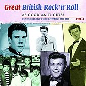 Great British Rock 'n' Roll - Just About As Good As It Gets!, Vol. 4 by Various Artists