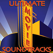 The Ultimate Movie Soundtrack (Re-Recorded / Remastered Versions) von Various Artists