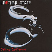 Solitary Confinement - remastered by Leather Strip