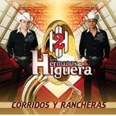 Corridos y Rancheras by Los Hermanos Higuera