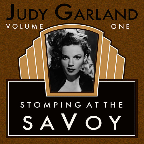 Stompin At The Savoy Vol 1 by Judy Garland