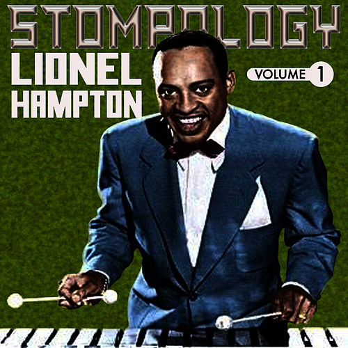 Stompology Vol 1 by Lionel Hampton