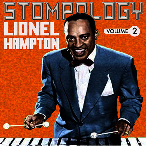 Stompology Vol 2 by Lionel Hampton