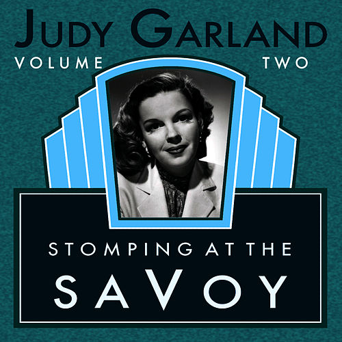 Stompin At The Savoy Vol 2 by Judy Garland