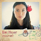 Passport by Emi Meyer