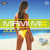 Hi-Bias: Miami Mix 2010 House Essentials by Various Artists