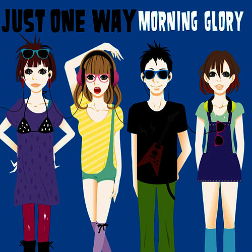 Just One Way by Morning Glory
