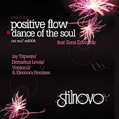 Dance Of The Soul by Positive Flow