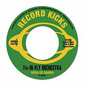 Roda De Samba by The Hi Fly Orchestra