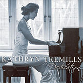 Dedication by Kathryn Tremills