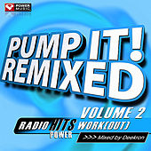 Pump It! Remixed Vol. 2 by Various Artists