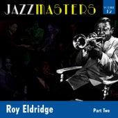 Jazzmasters Vol 12 - Roy Eldridge - Part 2 by Roy Eldridge