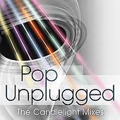 Pop Unplugged: The Candlelight Mixes by Various Artists