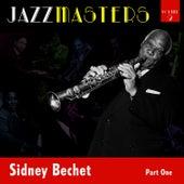 Jazzmasters Vol 2 - Sidney Bechet - Part 1 by Sidney Bechet
