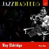 Jazzmasters Vol 12 - Roy Eldridge - Part 1 by Roy Eldridge
