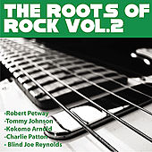 Roots Of Rock Vol 2 by Various Artists