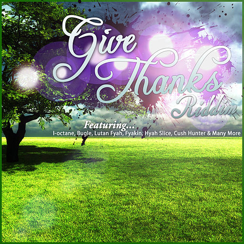 Give Thanks Riddim by Various Artists