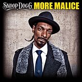 More Malice by Snoop Dogg