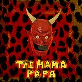 The Mama Papa by Plants and Animals