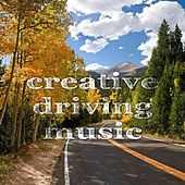 Creative Driving Music by Various Artists