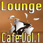 Lounge Cafè, Vol. 1 by Various Artists