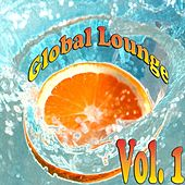 Global Lounge, Vol. 1 by Various Artists