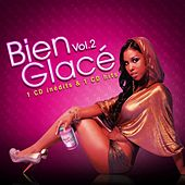 Bien Glacé Vol 2 by Various Artists