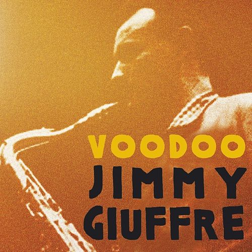 Voodoo by Jimmy Giuffre