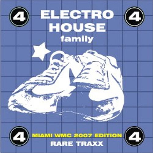 Electro House Family, Vol. 4 (Rare Traxx) by Various Artists