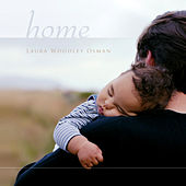 Home by Laura Woodley Osman