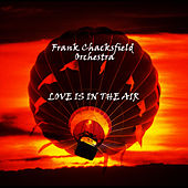 Love Is In The Air by Frank Chacksfield