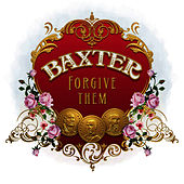 Forgive Them by Baxter