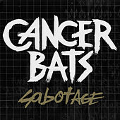 Sabotage - EP by Cancerbats