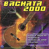 Bachata 2000 Vol. 1 by Various Artists