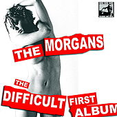 The Difficult First Album by The Morgans
