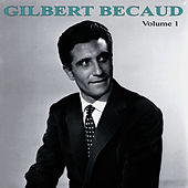 Gilbert Bécaud Volume 1 by Gilbert Becaud